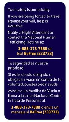 Southwest Airlines is adding lavatory placards in all aircraft promoting the Human Trafficking Hotline and the immediate support which our Flight Attendants can provide.